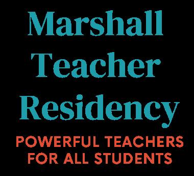 Marshall Teacher Residency