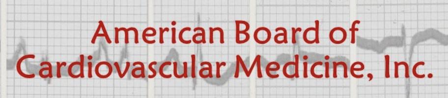 American Board of Cardiovascular Medicine